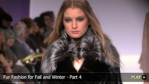 Fur Fashion for Fall and Winter - Part 4