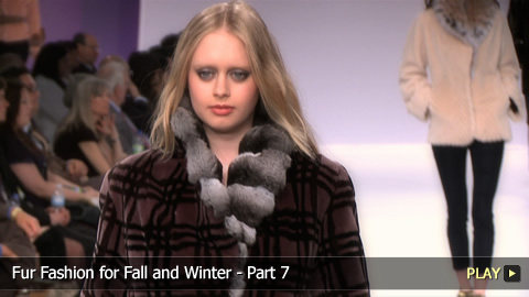 Fur Fashion for Fall and Winter - Part 7