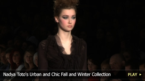 Nadya Toto's Urban and Chic Fall and Winter Collection