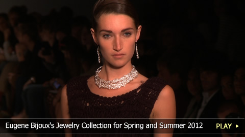 Eugene Bijoux's Jewelry Collection for Spring and Summer 2012