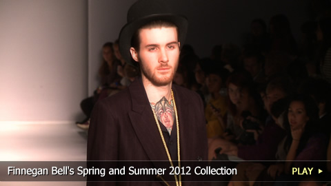 Finnegan Bell's Spring and Summer 2012 Collection