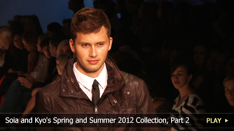 Soia and Kyo's Spring and Summer 2012 Collection, Part 2