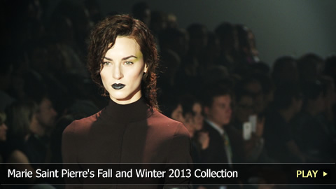 Marie Saint Pierre's Fall and Winter 2013 Collection for Women