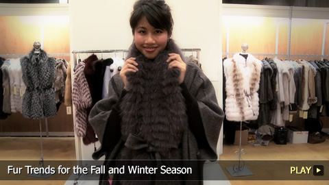 Fur Trends for the Fall and Winter Season