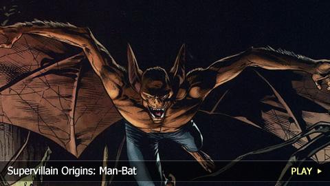 Supervillain Origins: Man-Bat