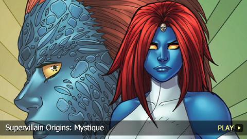 Supervillain Origins: Mystique