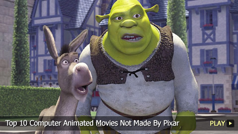 Top 10 Computer Animated Movies Not Made By Pixar