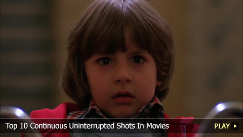 Top 10 Continuous Uninterrupted Shots In Movies