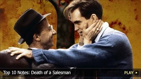 Top 10 Notes: Death of a Salesman