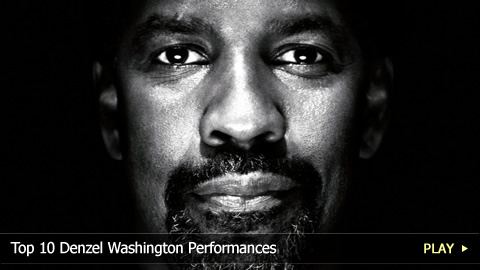 Top 10 Denzel Washington Performances