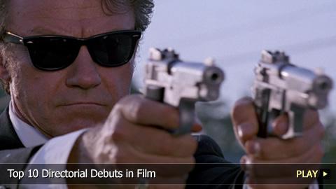 Top 10 Directorial Debuts in Film