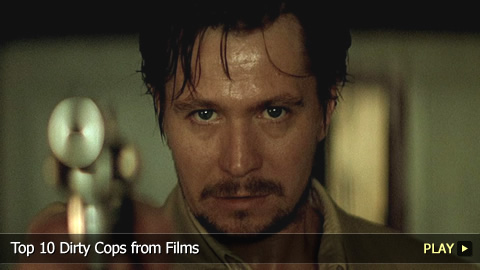 Top 10 Dirty Cops from Films