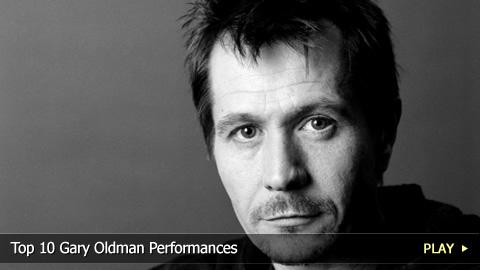 Top 10 Gary Oldman Performances