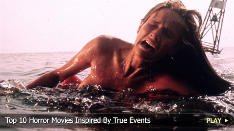 Top 10 Horror Movies Inspired By True Events