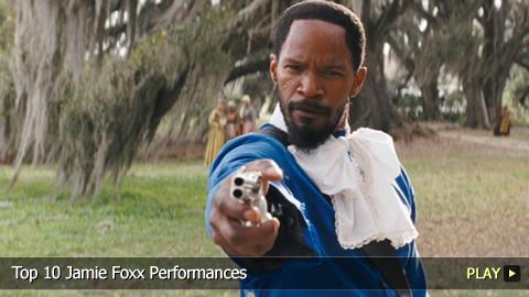 Top 10 Jamie Foxx Performances