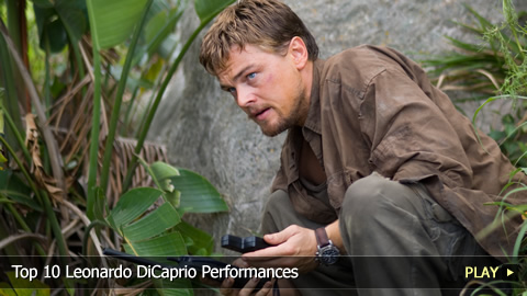 Top 10 Leonardo DiCaprio Performances