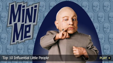 Top 10 Influential Little People