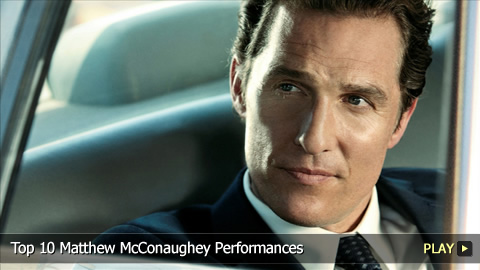 Top 10 Matthew McConaughey Performances