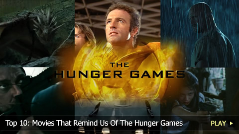 Top 10: Movies That Remind Us Of The Hunger Games