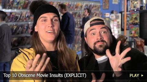 Top 10 Obscene Movie Insults (EXPLICIT)