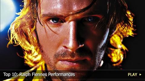 Top 10 Ralph Fiennes Performances