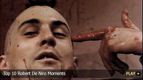 Top 10 Robert De Niro Moments