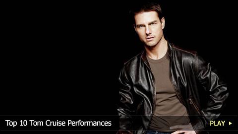 Top 10 Tom Cruise Performances