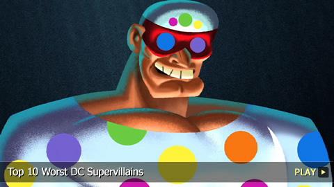 Top 10 Worst DC Supervillains