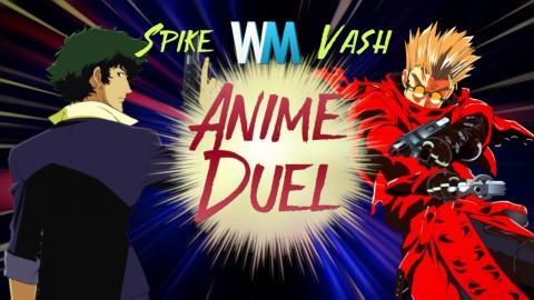 Anime Duel: Spike Spiegel Vs Vash The Stampede