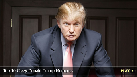 Top 10 Crazy Donald Trump Moments