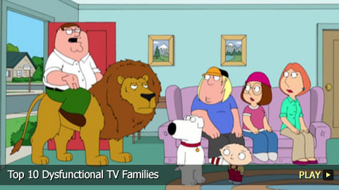 Top 10 Dysfunctional TV Families
