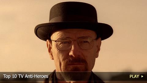 Top 10 TV Anti-Heroes