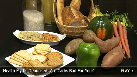 Health Myths Debunked: Are Carbs Bad For You?