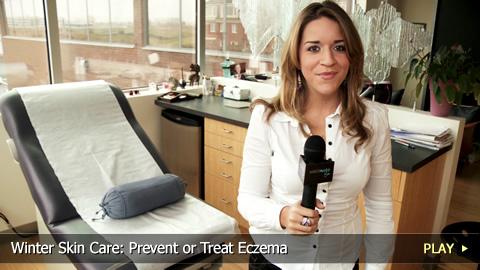 Winter Skin Care: Prevent or Treat Eczema