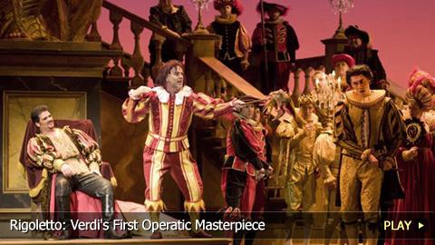 Rigoletto: Verdi's First Operatic Masterpiece
