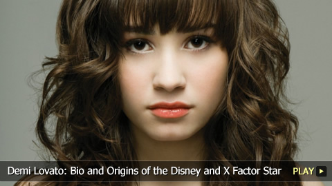 Demi Lovato: Bio and Origins of the Disney and X Factor Star