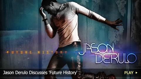 Jason Derulo Discusses 'Future History'