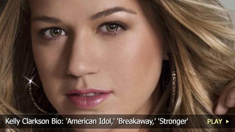 Kelly Clarkson Biography: 'American Idol,' 'Breakaway,' 'Stronger'