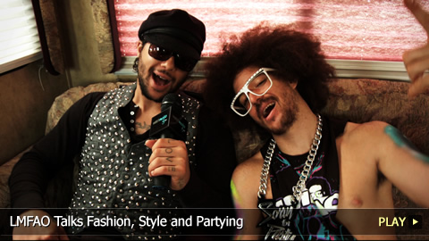 LMFAO Talks Fashion, Style and Partying