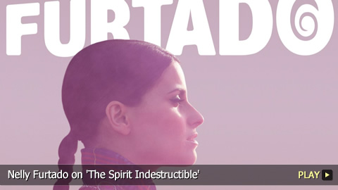 Nelly Furtado on 'The Spirit Indestructible'