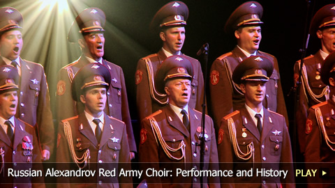 Russian Alexandrov Red Army Choir: Performance and History
