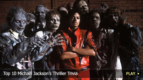 Top 10 Michael Jackson's Thriller Trivia