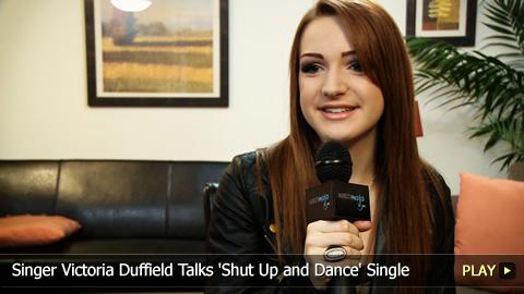 Singer Victoria Duffield Talks 'Shut Up and Dance' Single