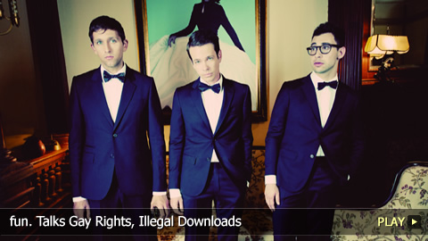 fun. Talks Gay Rights, Illegal Downloads