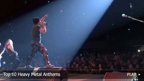 Top 10 Heavy Metal Anthems
