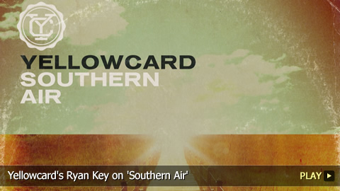 Yellowcard's Ryan Key on 'Southern Air'