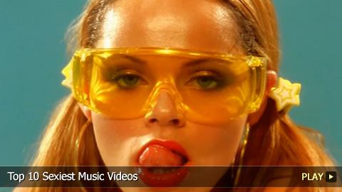 Top 10 Sexiest Music Videos