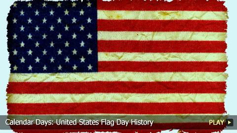 Calendar Days: United States Flag Day History