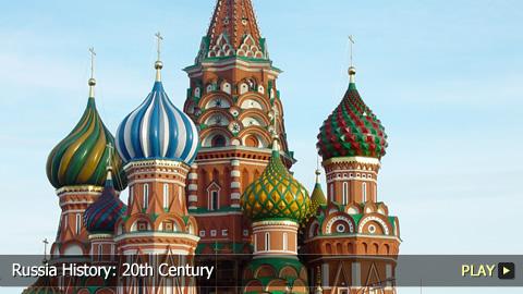 Russia History: 20th Century