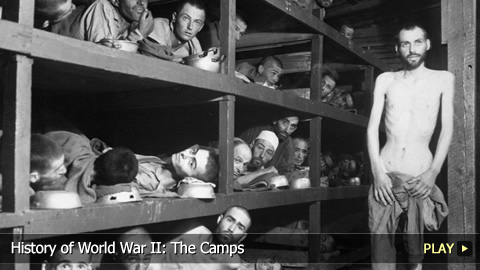 History of World War II: The Camps